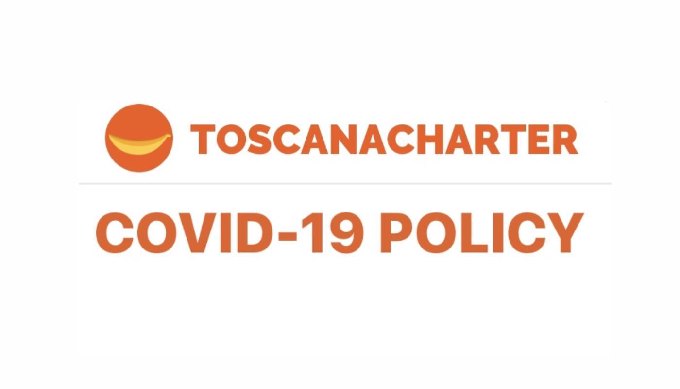 Toscanacharter Policy Covid-19